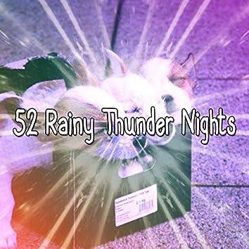52 Rainy Thunder Nights