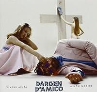 Vivere Aiuta a Non Morire by Dargen D'Amico (2013-04-30)