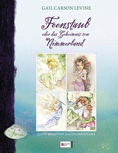 Disneys Fairies, Feenstaub oder das Geheimnis von Nimmerland