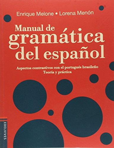 Manual de Gramatica del Español. Integrado. Ensino Fundamental II
