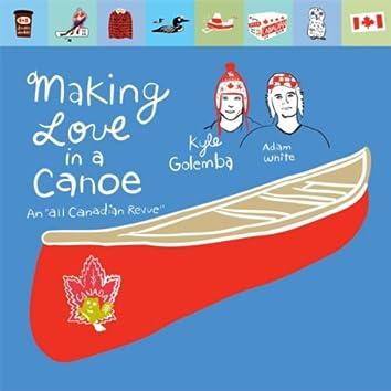 Making Love in a Canoe