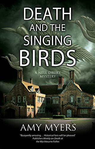 Death and the Singing Birds (A Nell Drury mystery Book 3) by [Amy Myers]