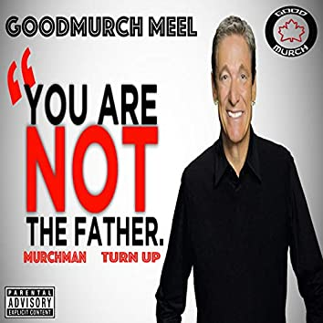You Are Not the Father