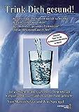 Lebeselixier Wasser: Trink Dich gesund!: Inklusive Tipps für die Trinkwasseraufbereitung für zu...