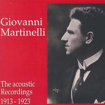 Giovanni Martinelli - The Acoustic Recordings 1913 - 1923