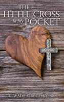 The Little Cross In My Pocket