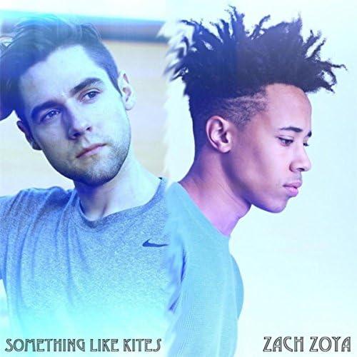 Something Like Kites feat. Zach Zoya