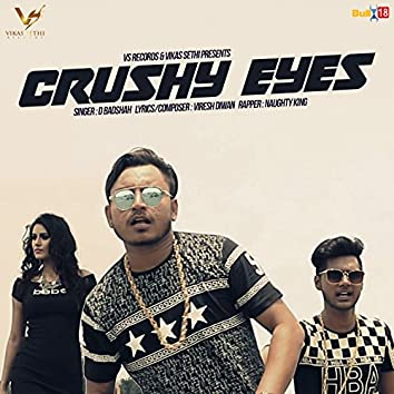 Crushy Eyes