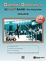 Gordon Goodwin's Big Phat Band Play-Along: Drums (Gordon Goodwin's Big Phat Band Play Along)