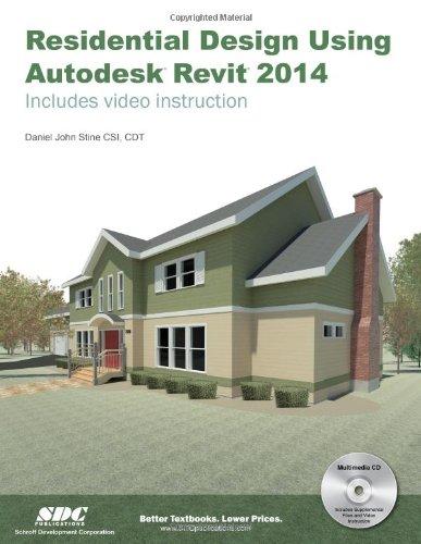 Residential Design Using Autodesk Revit 2014