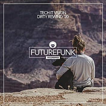 Dirty Rewind '20