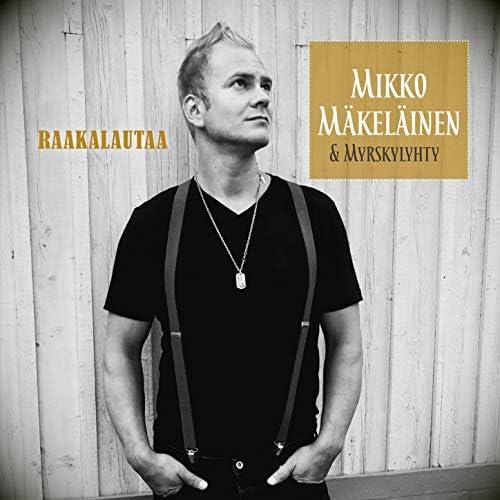 Mikko Mäkeläinen & Myrskylyhty