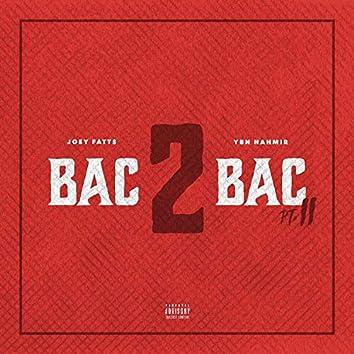 Bac 2 Bac PT. 2 (feat. YBN Nahmir)