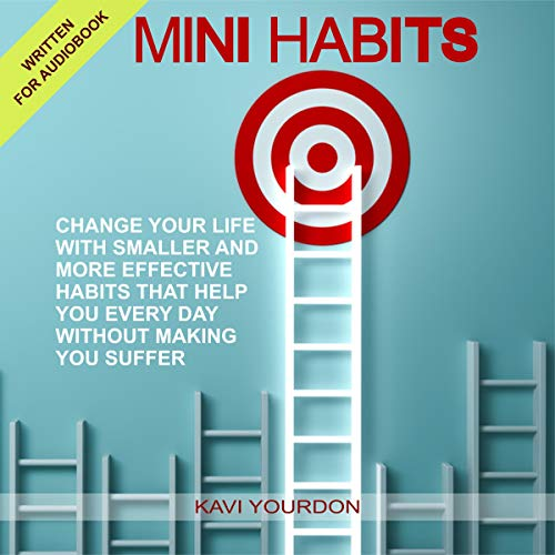 Mini Habits Audiobook By Kavi Yourdon cover art