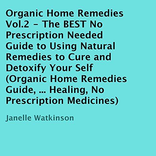 Organic Home Remedies Volume 2 audiobook cover art