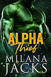 Alpha Thief: A Regha Horde world story (Horde, #0) (Alpha Horde)