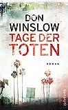 Tage der Toten: Roman (suhrkamp taschenbuch) - Don Winslow