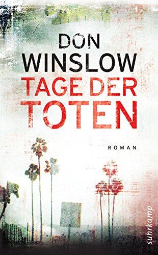 Tage der Toten: Roman (suhrkamp taschenbuch)