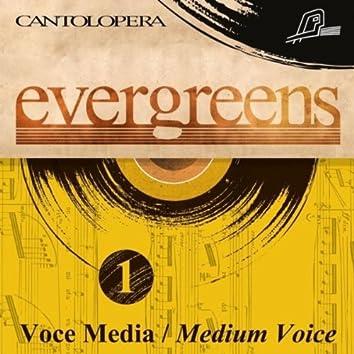 Cantolopera: Evergreens Vol. 1 For Medium Voice