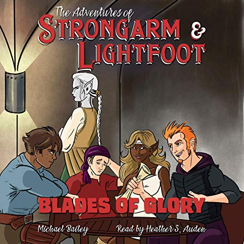 The Adventures of Strongarm & Lightfoot: Blade of Glory cover art