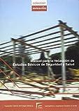 Manual para la redacción de estudios básicos de seguridad y salud