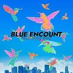 BLUE ENCOUNT「ハミングバード」のジャケット画像