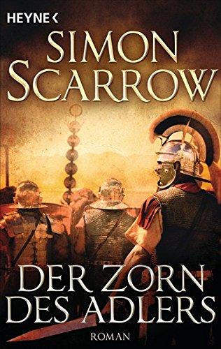 Der Zorn des Adlers: Roman (Rom-Serie, Band 3)