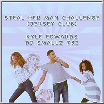 Steal Her Man Challenge (Jersey Club)
