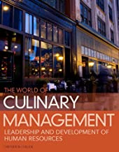 World of Culinary Management: Leadership and Development of Human Resources (5th Edition)