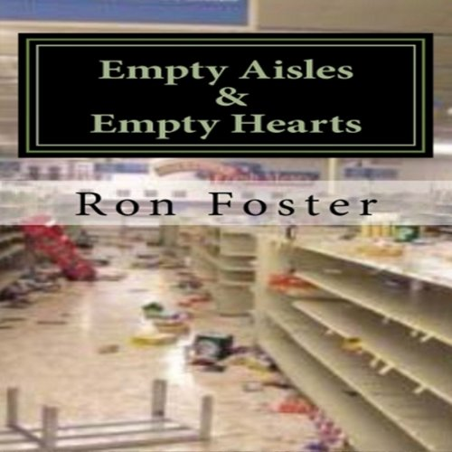 Empty Aisles and Hardened Hearts audiobook cover art