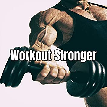 Workout Stronger