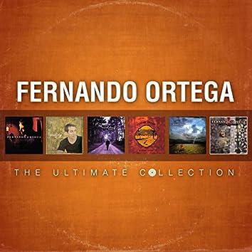 Fernando Ortega: The Ultimate Collection
