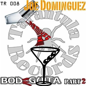 Bodeguita, Pt. 2