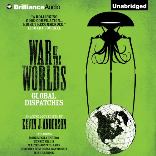 War of the Worlds: Global Dispatches                   By:                                                                                                                                 Kevin J. Anderson (editor),                                                                                        Robert Silverberg,                                                                                        Connie Willis,                   and others                          Narrated by:                                                                                                                                 MacLeod Andrews                      Length: 12 hrs and 4 mins     5 ratings     Overall 3.6
