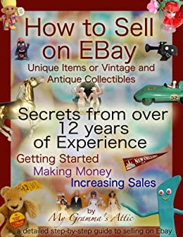 Amazon Com How To Sell On Ebay Unique Items Or Vintage And Antique Collectibles Ebook Hoge Pamela Kindle Store