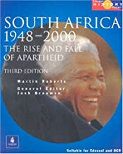South Africa 1948-1994: The Rise and Fall of Apartheid (Longman History Project)