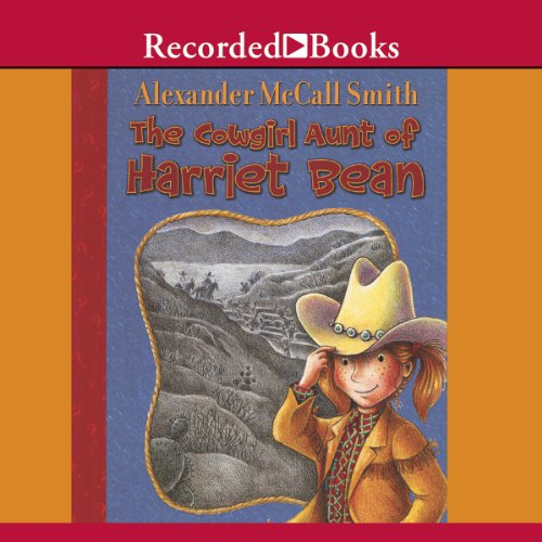 The Cowgirl Aunt of Harriet Bean cover art