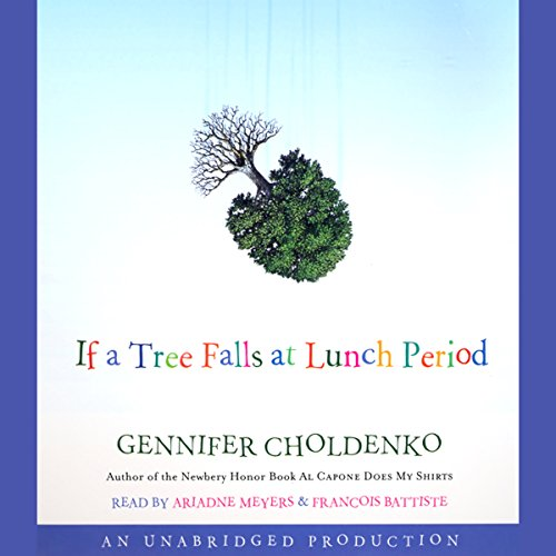 If a Tree Falls at Lunch Period  By  cover art
