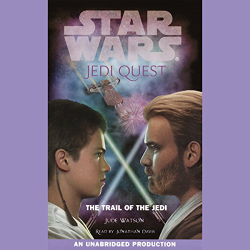 Star Wars: Jedi Quest, Book 2: The Trail of the Jedi                   By:                                                                                                                                 Jude Watson                               Narrated by:                                                                                                                                 Jonathan Davis                      Length: 2 hrs and 38 mins     136 ratings     Overall 4.4