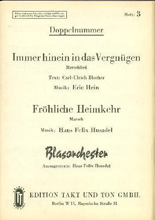Sempre più in Pleasure e Buon Heim kehr: per Blas Orchestra
