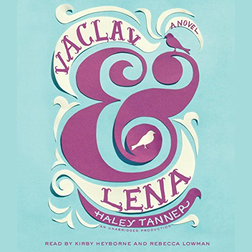 Vaclav & Lena audiobook cover art