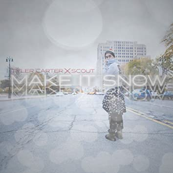 Make It Snow (feat. SCOUT)