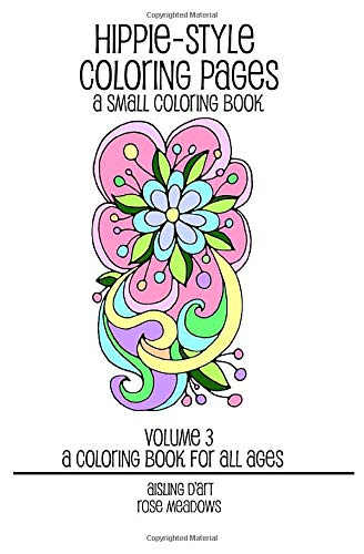 Hippie-Style Coloring Pages: A Small Coloring Book, Volume 3