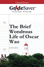 GradeSaver(TM) ClassicNotes: The Brief Wondrous Life of Oscar Wao