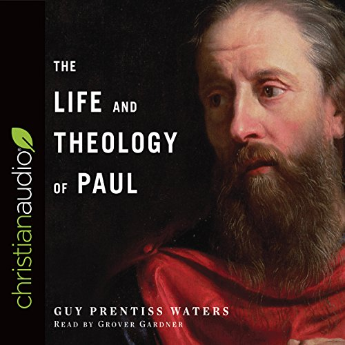 Couverture de The Life and Theology of Paul
