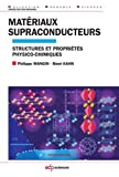 Matériaux supraconducteurs - Structures et propriétés physico-chimiques