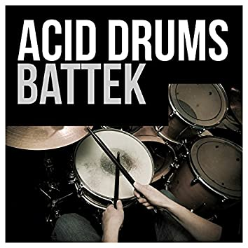 Acid Drums