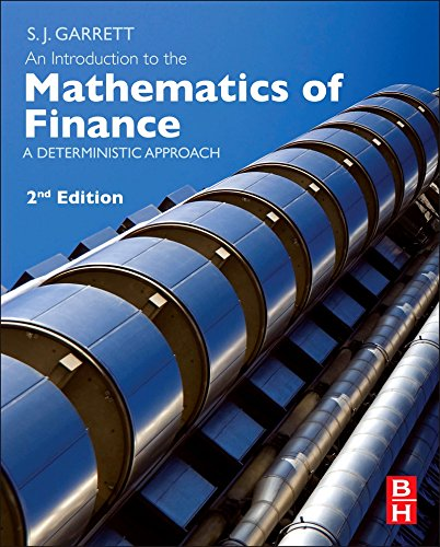 An Introduction to the Mathematics of Finance: A Deterministic Approach (English Edition)