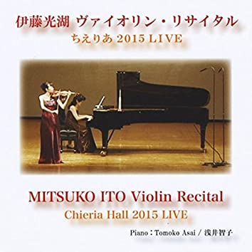 Mitsuko Ito Violin Recital Chieria Hall 2015 Live