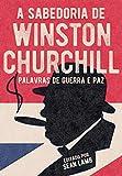 A Sabedoria De Wiston Churchill